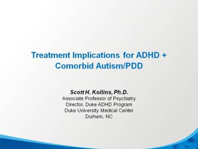 Treating ADHD and Autism or Pervasive Developmental Disorder