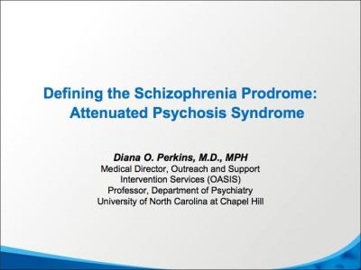Defining the Schizophrenia Prodrome