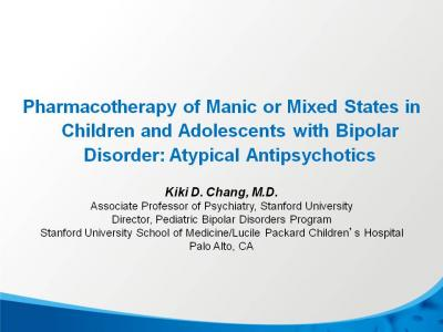 Atypical Antipsychotics for Mania or Mixed States in Teens and Kids