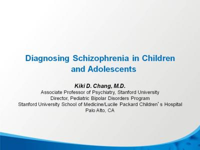 How to Diagnose Schizophrenia in Children and Teens