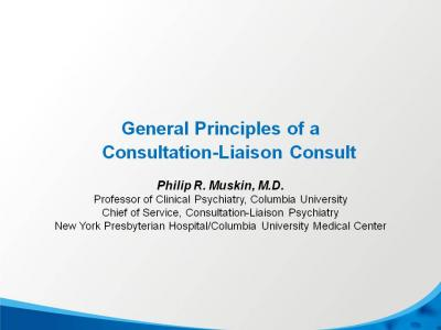 Guidelines for a Psychiatric Consultation