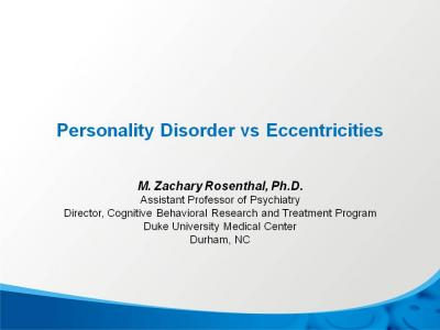 Personality Disorder Vs. Eccentricities
