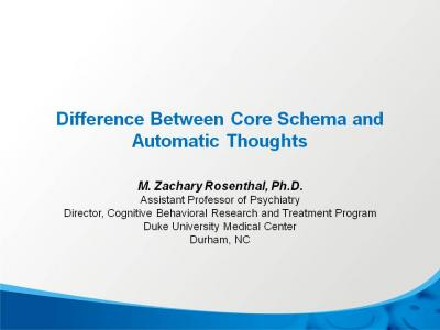 Core Schema vs. Automatic Thoughts–What's the Difference?