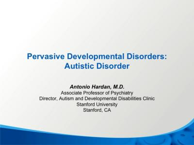 Pervasive Developmental Disorders – Autism Spectrum Disorder