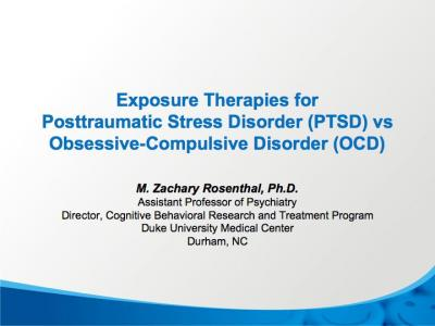 Exposure Therapies for PTSD, OCD–Exposure Therapy Differences