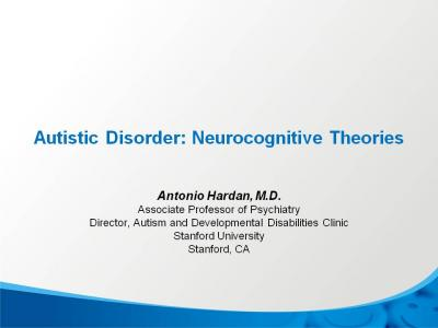 The Neurocognitive Theories of Autism Spectrum Disorder ...