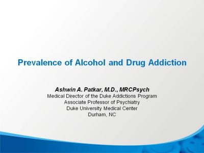 Prevalence of Alcohol and Drug Addiction