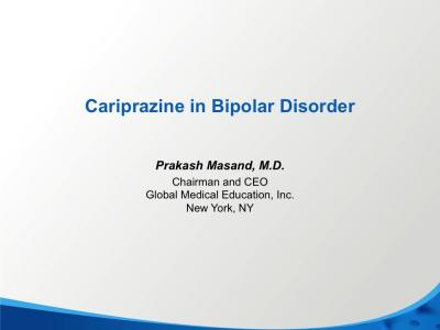 Bipolar Disorder and New Antipsychotic Cariprazine (Vraylar)