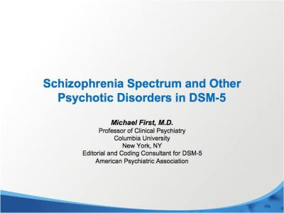 Schizophrenia Spectrum Disorders & Other Psychotic Disorders in ...